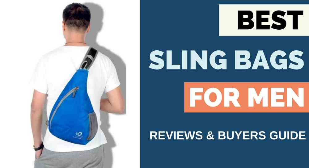 Best Ergonomic Sling Bags for Men Reviewed