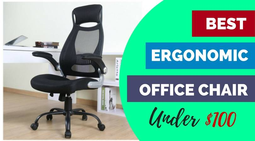 Best Ergonomic Office Chairs Under $100- Low Budget but