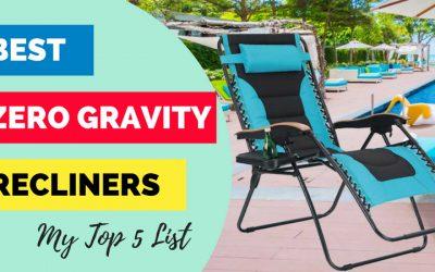 Best Zero Gravity Reclining Chairs Reviewed