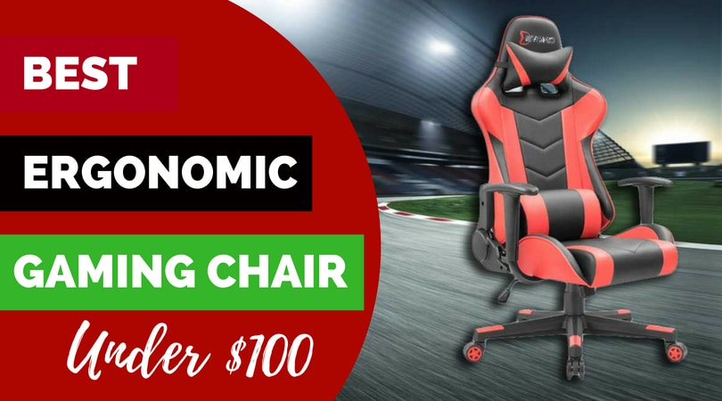 Best Ergonomic Gaming Chairs Under 100 Low Budget But High Quality