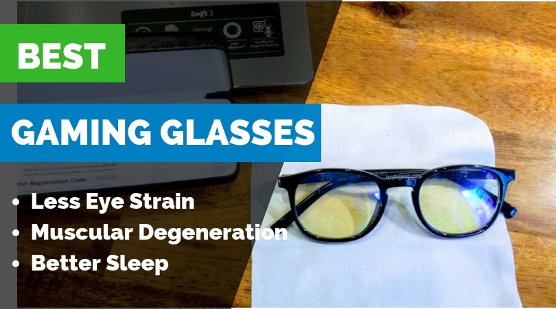 27ad5d064a Best Gaming Glasses to Block Blue Light for your Eyes (Sept 2018) -  Ergonomic Trends