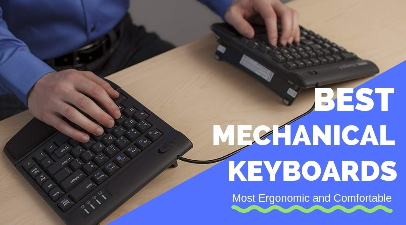 Best Ergonomic Mechanical Keyboards For 2020 Feel The Difference Ergonomic Trends