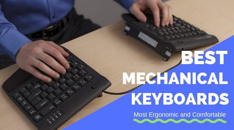 Best Ergonomic Keyboard 2019 Best Ergonomic Mechanical Keyboards for 2019 (Feel the Difference