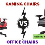 Gaming Chairs vs Office Chairs: Which Style is More Ergonomic?