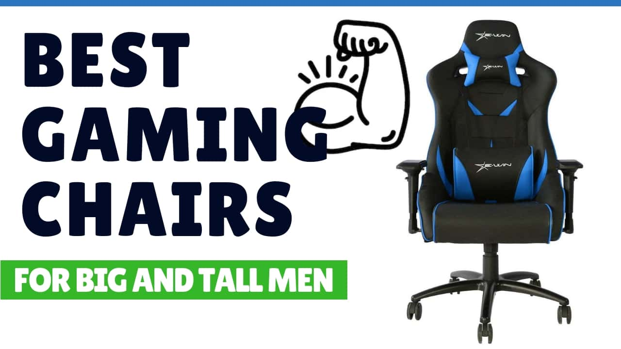Stupendous 7 Best Gaming Chairs For Big And Tall Men Ultra Large Seats Ncnpc Chair Design For Home Ncnpcorg