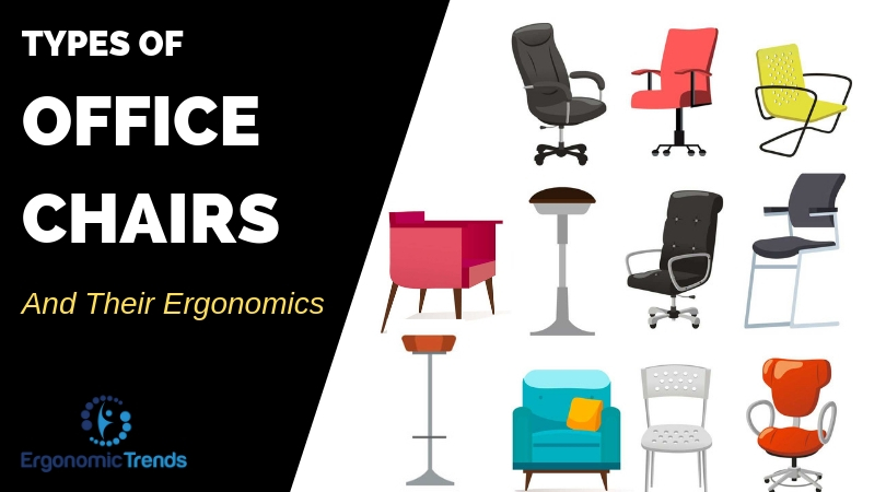 Office Chairs And Their Ergonomics