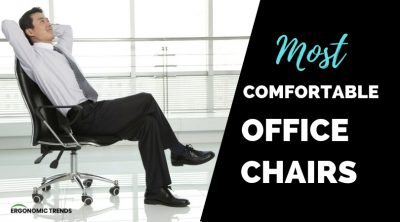 Most Comfortable Office Chairs Reviews 2019