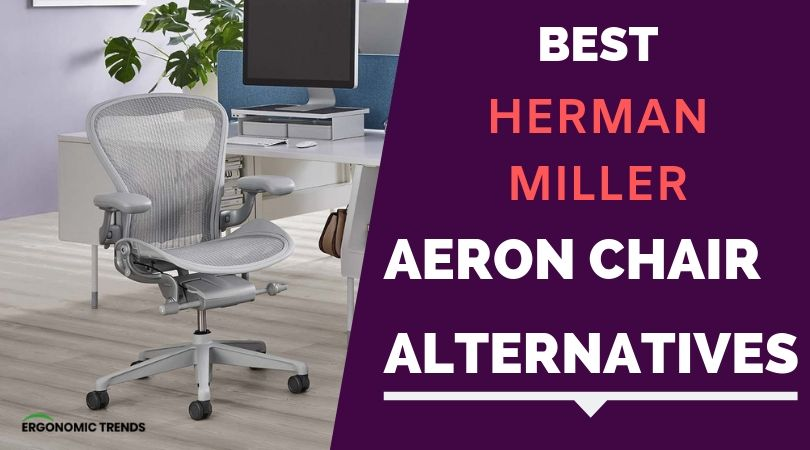 Super Five Best Cheaper Alternatives To The Herman Miller Aeron Creativecarmelina Interior Chair Design Creativecarmelinacom