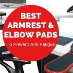 Best Ergonomic Armrests and Elbow Pads for your Desk (2019 Edition)