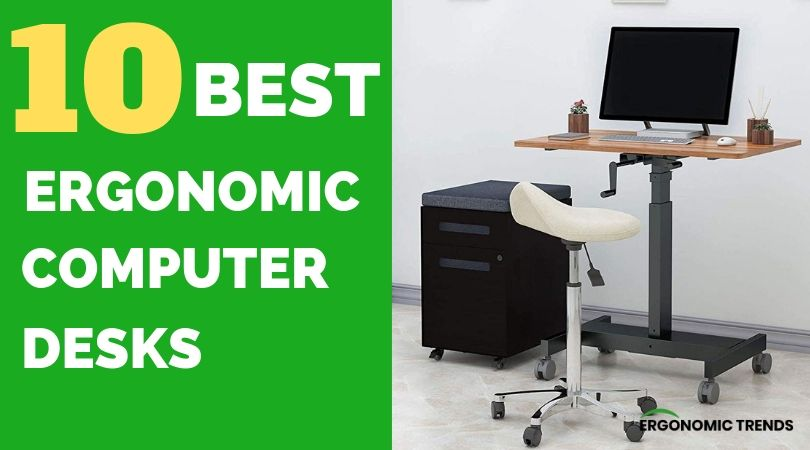 Best Ergonomic Computer Desks