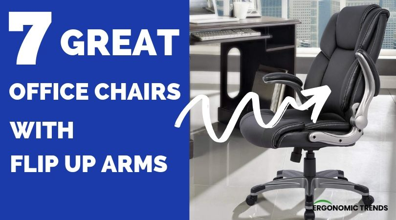 The Best Ergonomic Chairs With Flip Up Arms That Swivel Away Ergonomic Trends