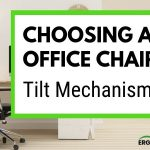 Synchro Tilt and Other Tilt Mechanisms in an Office Chair Explained