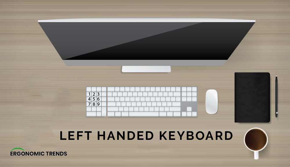 Left Handed Keyboard benefits