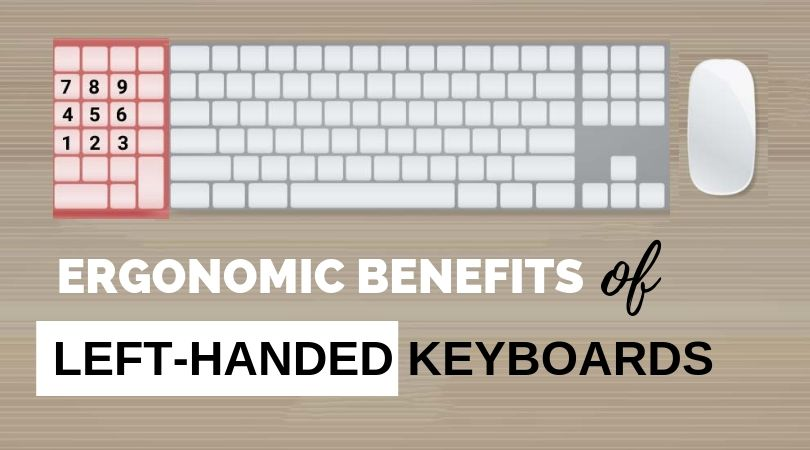 Best Left Handed Computer Keyboards and Benefits