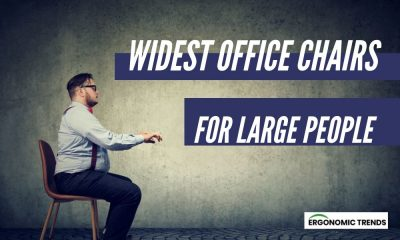 Widest Office Chairs for Ultra Wide People