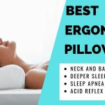 5 Best Ergonomic Pillows that will Improve the Quality of Your Life