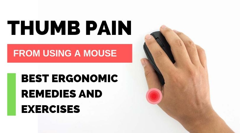 Thumb Pain from Using Mouse- Best Ergonomic Solutions and Exercises