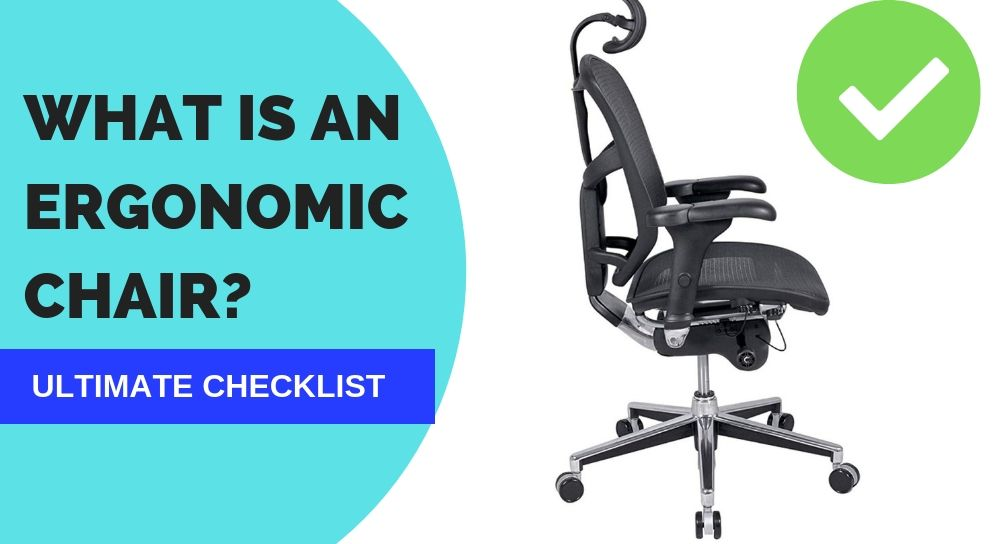 What is Ergonomic Chair- Definition and Checklist