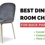 9 Best Dining Room Chairs for Bad Back (2019 Edition)