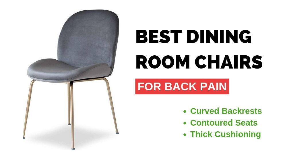 9 Best Dining Room Chairs For Bad Back, Best Dining Room Chair Leg Pads