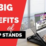 Top 4 Ergonomic Benefits of Laptop Stands You Must Know