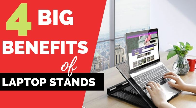 Ergonomic Benefits of a Laptop Stands