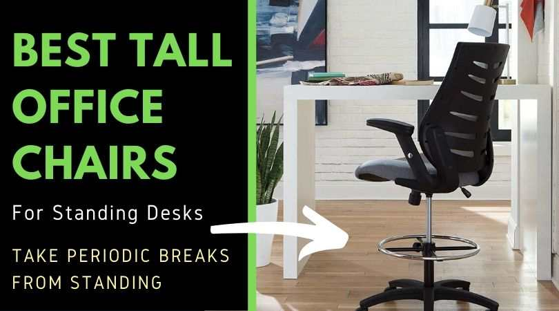 Tall Office Chairs For Standing Desks, High Office Chair For Standing Desk