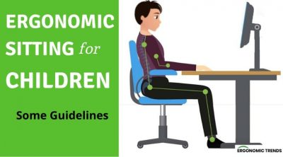 Ergonomic and Proper Sitting for Kids Guidelines