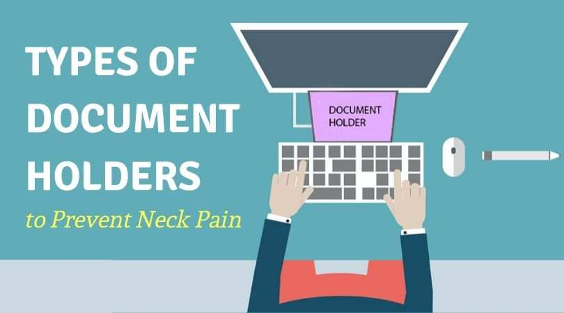 Types of Computer Document Holders and Their Ergonomic Benefits