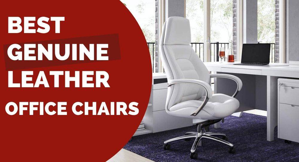 The Best Genuine Leather Office Chairs As In Real Ergonomic Trends