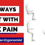 Best Ways to Sit with Lower Back Pain (from an Ergonomist)