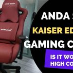 Anda Seat Kaiser Gaming Chair Review- A Big and Tall Act to Follow