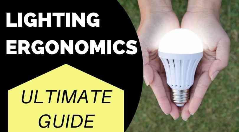 Lighting Ergonomics Guide