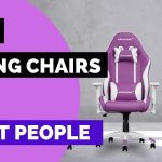 Best Gaming Chairs for Short People- Don't Buy Before Reading This