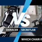 DXRacer vs Secretlab – Which Chair Delivers Better Value?