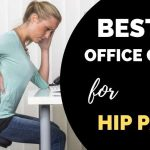 Best Office Chairs for Hip Pain (These are Just Better)