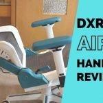 DXRacer AIR 2021 Review – A Game Changer