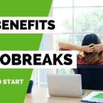 The Surprising Benefits of Microbreaks and How to Start